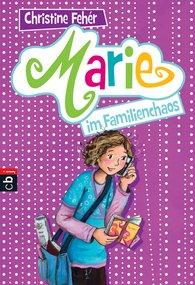 Christine  Fehér - Marie im Familienchaos