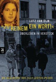 """Lutz van Dijk - """"Zu keinem ein Wort!"""""""