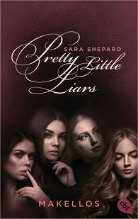 Sara  Shepard - Pretty Little Liars - Makellos