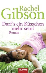 Rachel  Gibson - Darf's ein Küsschen mehr sein?