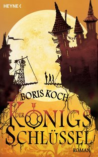 Boris  Koch, Kathleen  Weise - Der Königsschlüssel