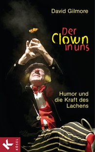 David  Gilmore - Der Clown in uns