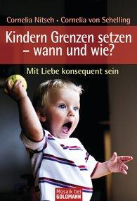 Cornelia  Nitsch, Cornelia von Schelling-Sprengel - Kindern Grenzen setzen - wann und wie?