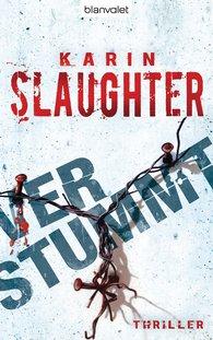 Karin  Slaughter - Verstummt