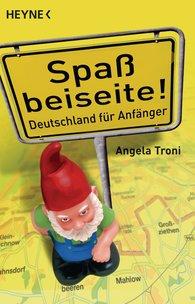 Angela  Troni - Spaß beiseite!