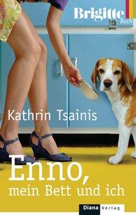 Kathrin  Tsainis - Enno, mein Bett und ich