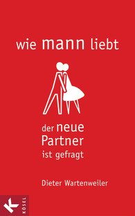 Dieter  Wartenweiler - wie mann liebt