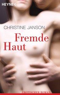 Christine  Janson - Fremde Haut