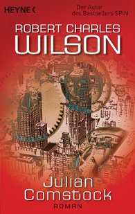 Robert Charles  Wilson - Julian Comstock