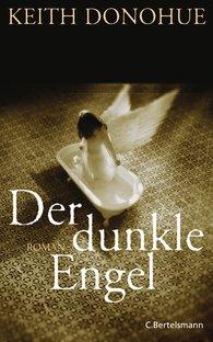 Keith  Donohue - Der dunkle Engel
