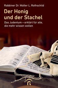 Walter L.  Rothschild - Der Honig und der Stachel