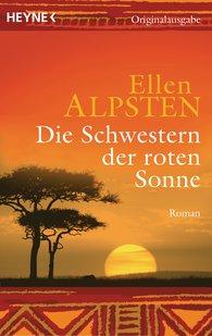 Ellen  Alpsten - Die Schwestern der roten Sonne