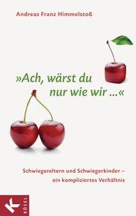"""Andreas Franz  Himmelstoß - """"Ach, wärst du nur wie wir ..."""""""