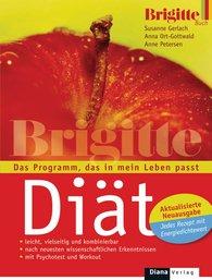 Susanne  Gerlach, Anna  Ort-Gottwald, Anne  Petersen - Die BRIGITTE-Diät
