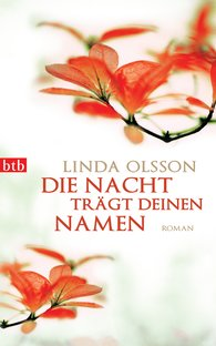 Linda  Olsson - Die Nacht trägt deinen Namen