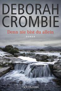 Deborah  Crombie - Denn nie bist du allein