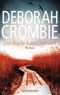 Deborah  Crombie - Der Rache kaltes Schwert