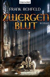 Frank  Rehfeld - Zwergenblut