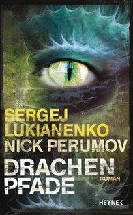 Sergej  Lukianenko - Drachenpfade