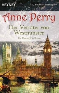 Anne  Perry - Der Verräter von Westminster