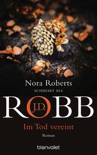 J.D.  Robb - Im Tod vereint