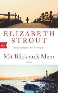 Elizabeth  Strout - Mit Blick aufs Meer