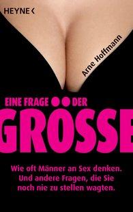 Arne  Hoffmann - Eine Frage der Größe