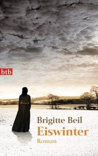 Brigitte  Beil - Eiswinter