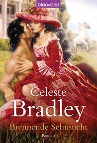 Celeste  Bradley - Brennende Sehnsucht