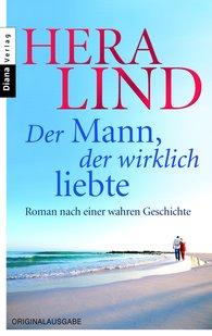 Hera  Lind - Der Mann, der wirklich liebte