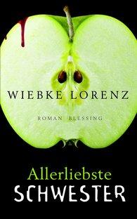 Wiebke  Lorenz - Allerliebste Schwester