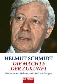 Helmut  Schmidt - Die Mächte der Zukunft