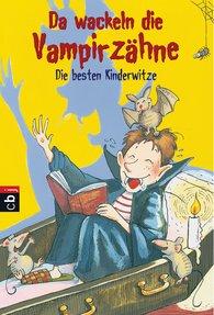 Philip  Kiefer  (Hrsg.) - Da wackeln die Vampirzähne