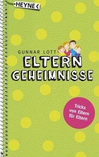 Gunnar  Lott - Elterngeheimnisse
