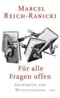 Marcel  Reich-Ranicki - Für alle Fragen offen