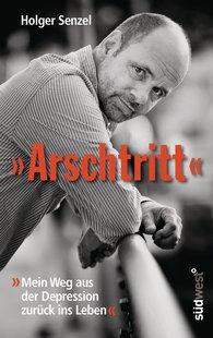 """Holger  Senzel - """"Arschtritt"""""""