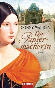 Conny  Walden - Die Papiermacherin