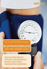 Prof. Dr. med. Hans-Dieter  Faulhaber - Bluthochdruck - was man wissen muss