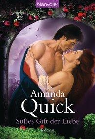 Amanda  Quick - Süßes Gift der Liebe