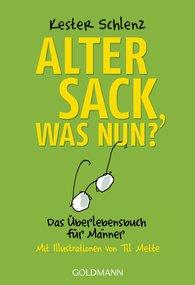 Kester  Schlenz - Alter Sack, was nun?