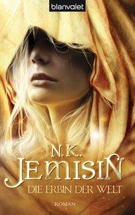 N.K.  Jemisin - Die Erbin der Welt