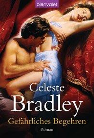 Celeste  Bradley - Gefährliches Begehren