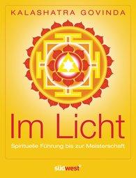 Kalashatra  Govinda - Im Licht