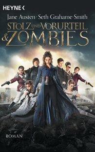 Jane  Austen, Seth  Grahame-Smith - Stolz und Vorurteil und Zombies
