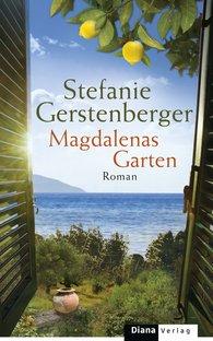 Stefanie  Gerstenberger - Magdalenas Garten