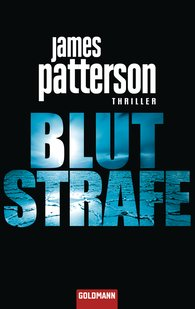 James  Patterson - Blutstrafe