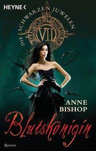 Anne  Bishop - Blutskönigin