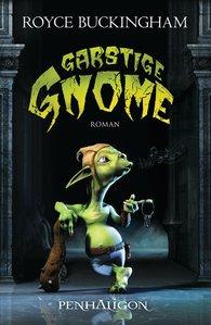 Royce  Buckingham - Garstige Gnome