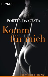 Portia Da Costa - Komm für mich