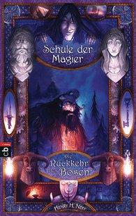 Henry  Neff - Die Schule der Magier  - Die Rückkehr des Bösen